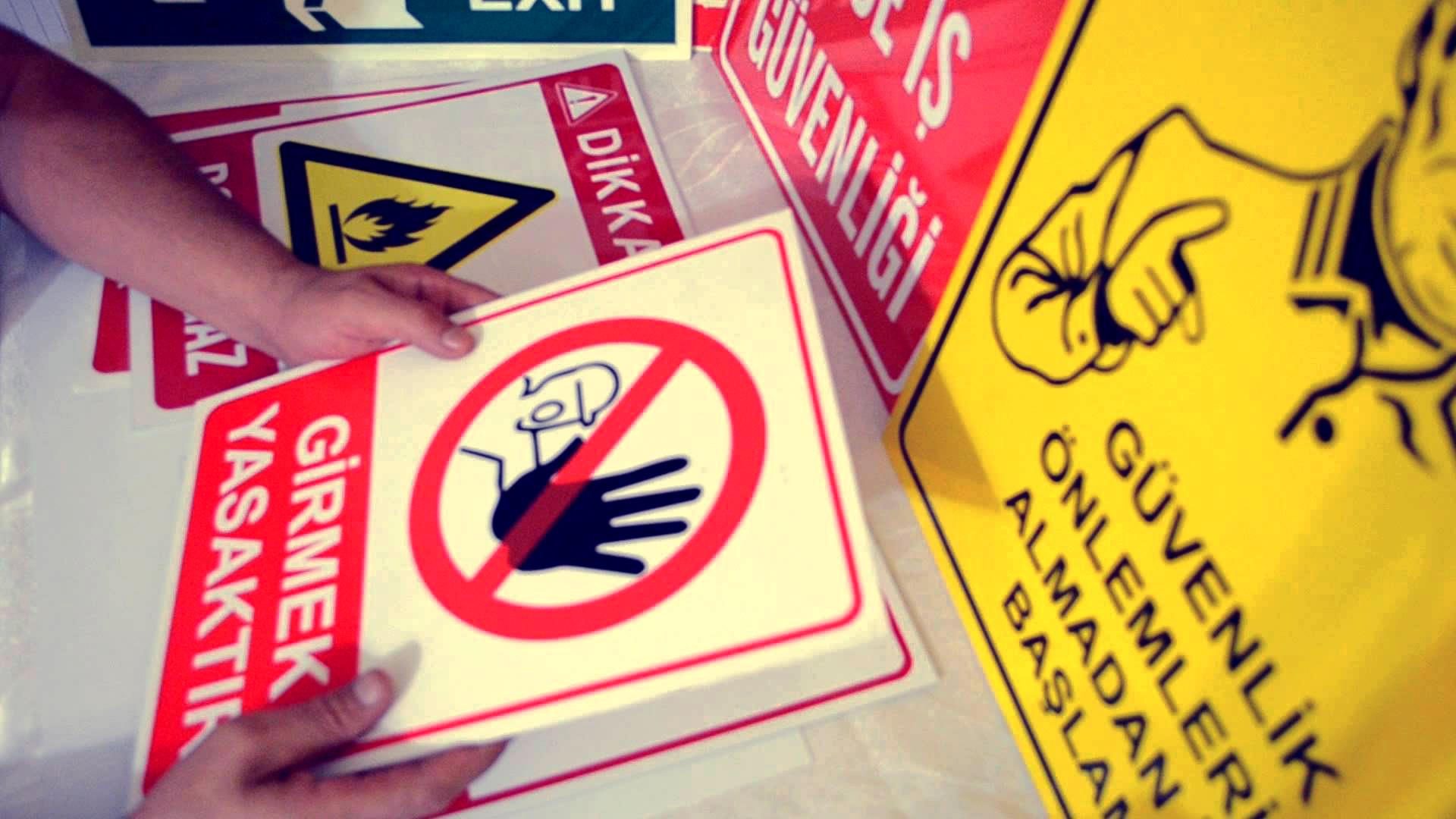 İş Güvenliği Uyarı Levhaları